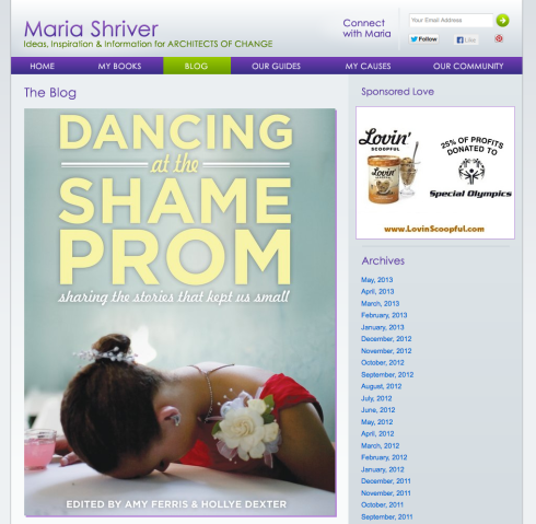 """Dancing at the Shame Prom"" on Maria Shrivers blog."